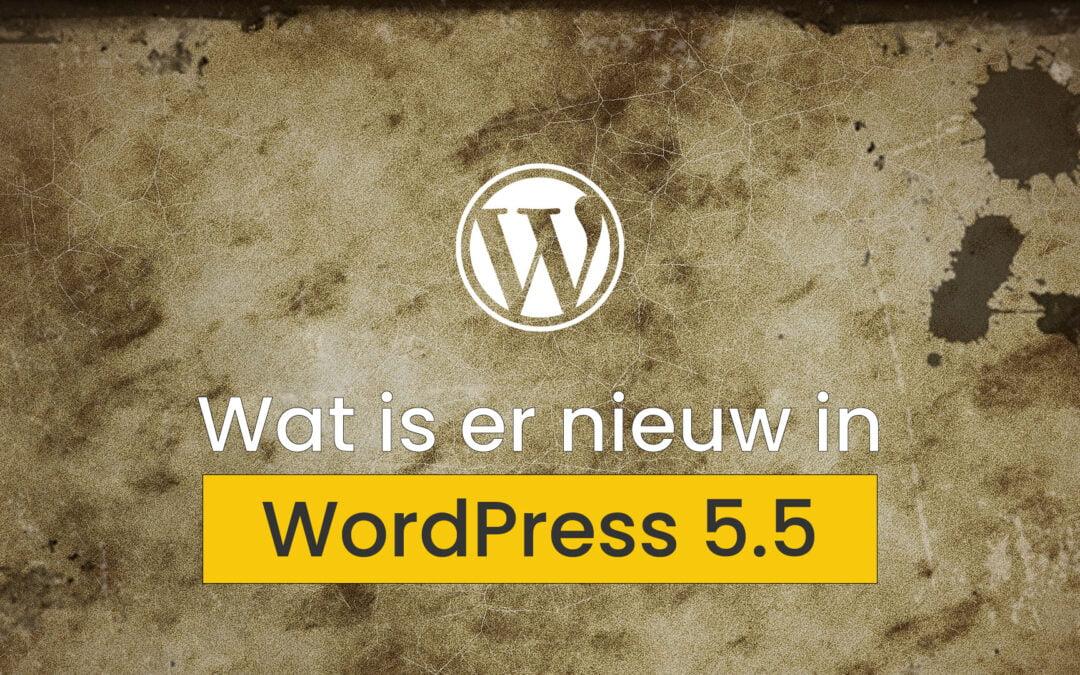 WordPress 5.5: De top 10 meest interessante updates!